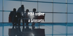Studiare per un Master of Business Administration a Grosseto.