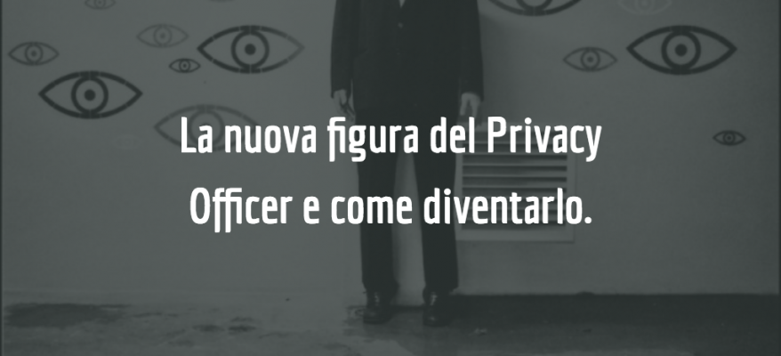Diventare Privacy Officer a Grosseto: cosa studiare e come certificarsi.